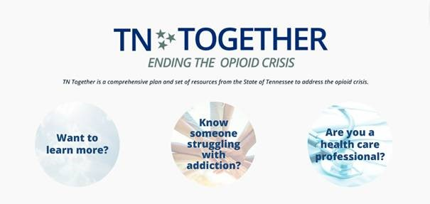 TN Together, Ending the Opioid Crisis